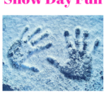 Snow Day: Outdoor and Indoor Fun