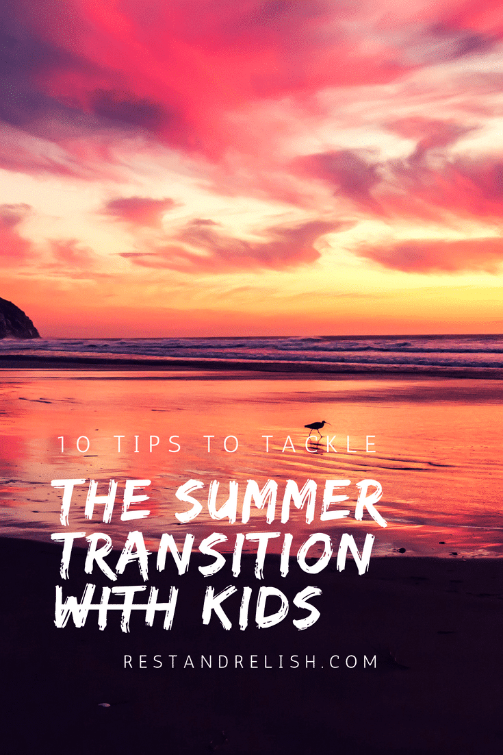 10 tips to tackle summer transition with kids graphic of summer beach evening