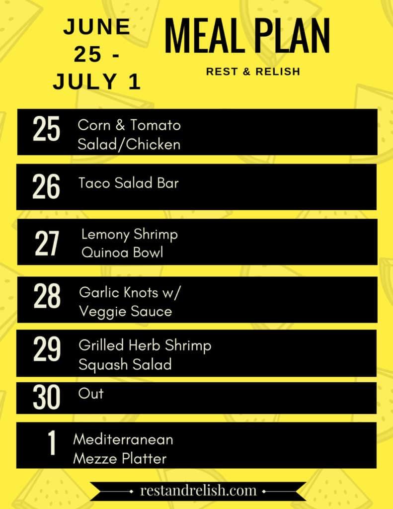 Rest & Relish Meal Plan - June 25 - July 1, 2018