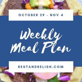 Rest & Relish Weekly Meal Plan - October 29 - November 4, 2018