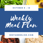 Rest & Relish Weekly Meal Plan - October 8 - 14, 2018