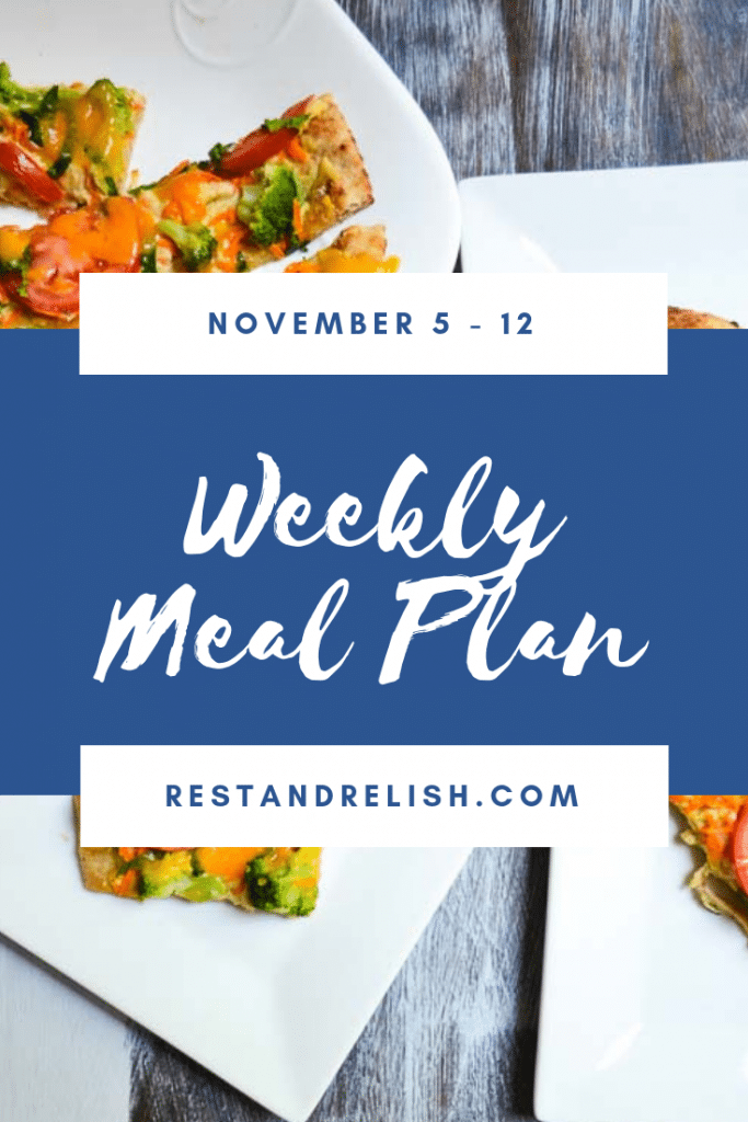 Weekly Rest & Relish Meal Plan - November 5 - 11, 201