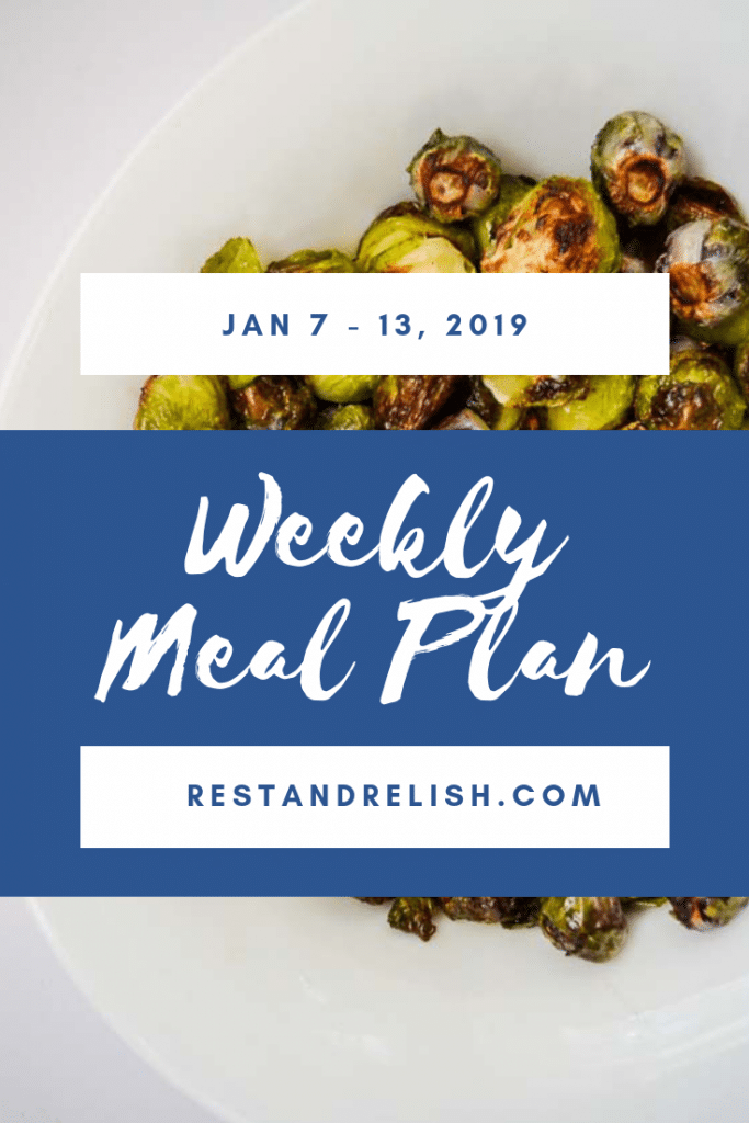 Rest & Relish Meal Plan - January 7 -13, 2019