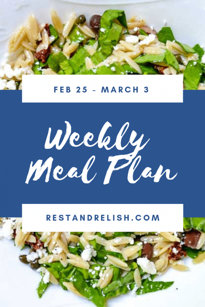 Rest & Relish Weekly Meal Plan - February 25 - March 3, 2019